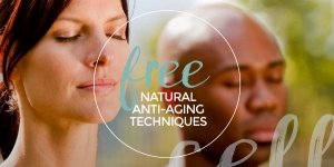 Free Natural Anti-Aging Techniques
