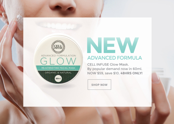 New Advanced Formula CELL INFUSE Glow Mask